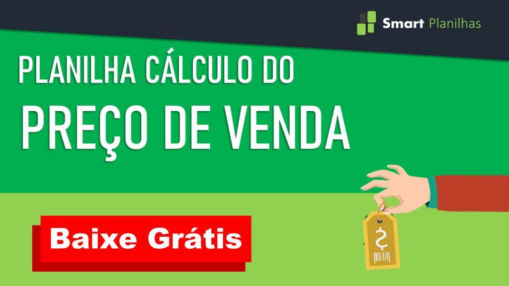 planilha-gratuita-cálculo-do-preço-de-venda