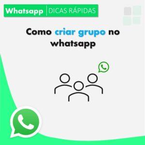 como-criar-um-grupo-no-whatsapp-de-forma-rapida