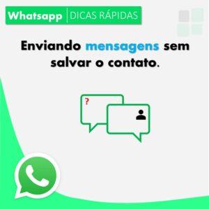 Como enviar mensagem no Whatsapp sem ter o Contato salvo