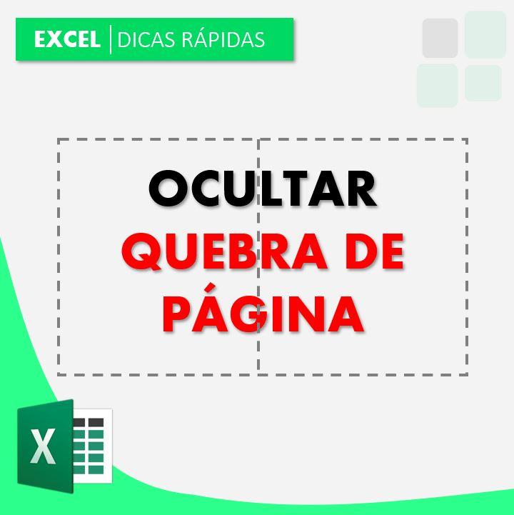 ocultar quebra de página no Excel